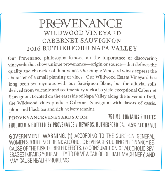 2016 Provenance Vineyards Wildwood Vineyard Rutherford Cabernet Sauvignon Back Label